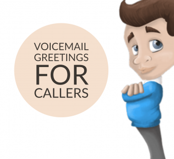 Voicemail Greetings For Callers