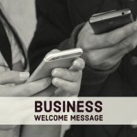 Business Welcome Message