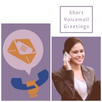 Short voicemail greetings recordings
