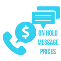 On Hold Message Prices